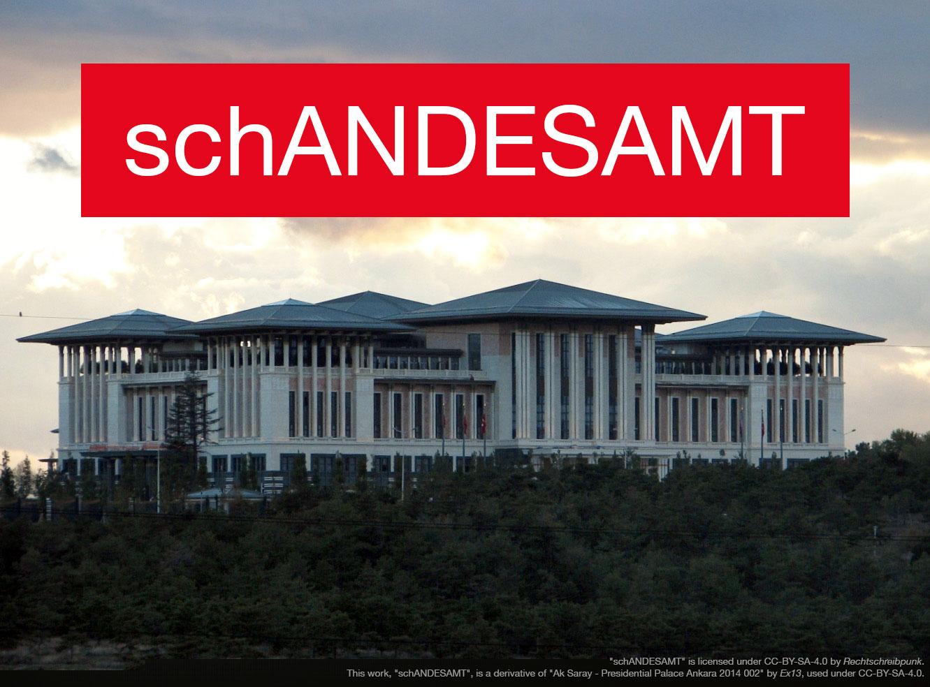 Schandesamt - Ak Saray, Präsidentschaftspalat in Ankara, Erbauer: R T Erdogan